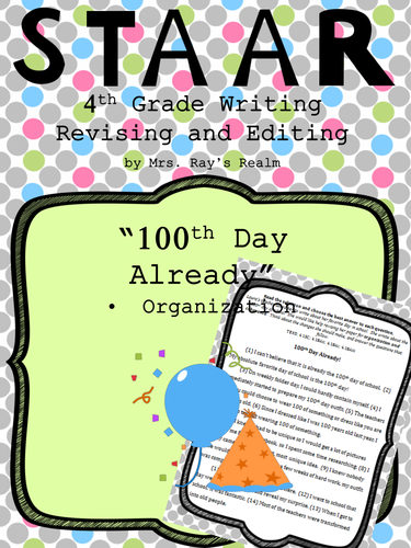 The 100th Day Already-STAAR Writing Revising and Editing Passage