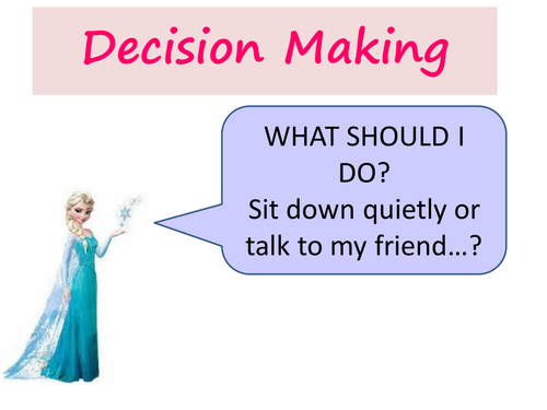 Decision Making Assembly/Making Choices