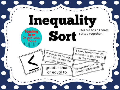 Inequality Sort--Real World Situations