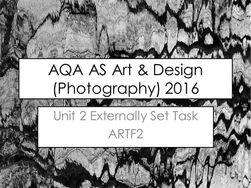 AQA AS A Level Art & Design (Photography - ARTF2) Unit 2 Exam Paper 2016