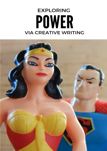 Exploring The Theme of Power Through Creative Writing