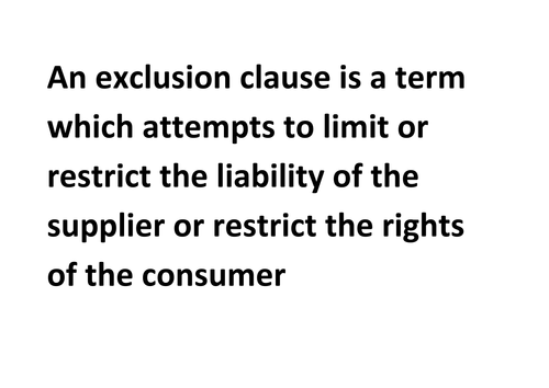 Consumer Law - Exclusion Clauses
