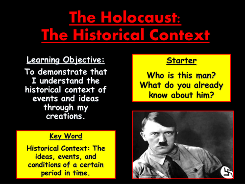 The Holocaust: The Historical Context