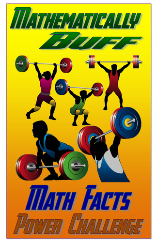 Mathematically Buff - Math Facts Power Challenge Poster