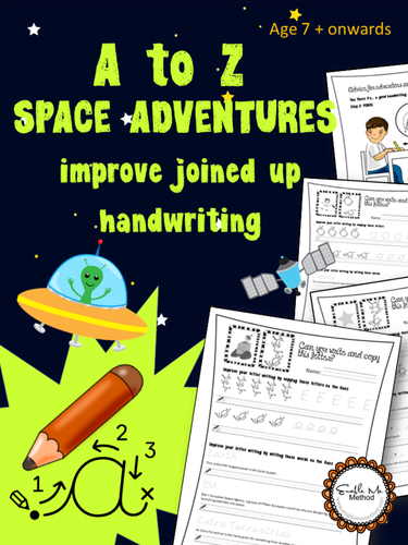 A to Z  cursive handwriting Space Adventure Worksheets:  7 -11 years, KS1 & KS2, Yr 3 to Yr 6