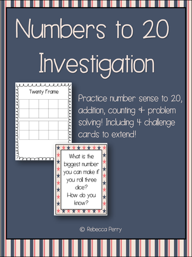 Numbers to 20 Investigation - Math Activity & Problem Solving! Addition, Counting, Number Sense!