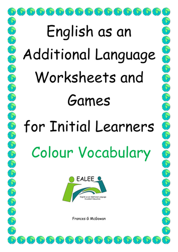 English as an Additional Language Worksheets and Games Colour Vocabulary