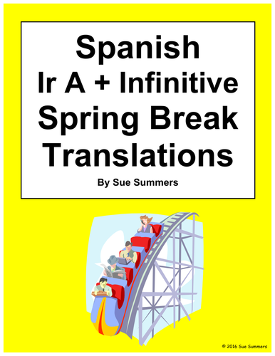 spanish ir a infinitive 10 sentences and spring break worksheet by suesummersshop teaching. Black Bedroom Furniture Sets. Home Design Ideas