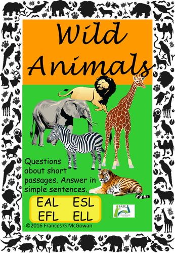 Close Reading, Sentence construction ,Wild Animals, EAL/ESL/EFL/ELL