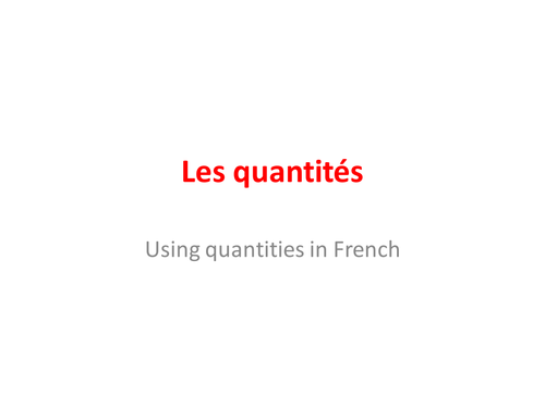 Quantities of food and drink in French