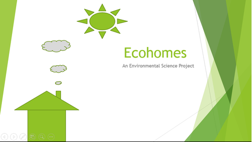 EcoHomes - Design an Environmentally Friendly Home Environmental Science Project