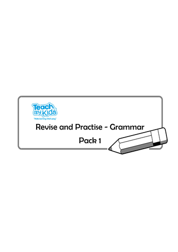 Revise and Practise.  Grammar Pack 1