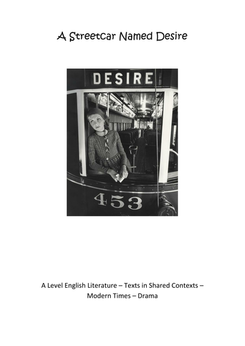 A Level English Literature - A Streetcar Named Desire - Whole Booklet