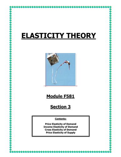 OCR A LEVEL ECONOMICS Topic 1 Booklet 3 Elasticity