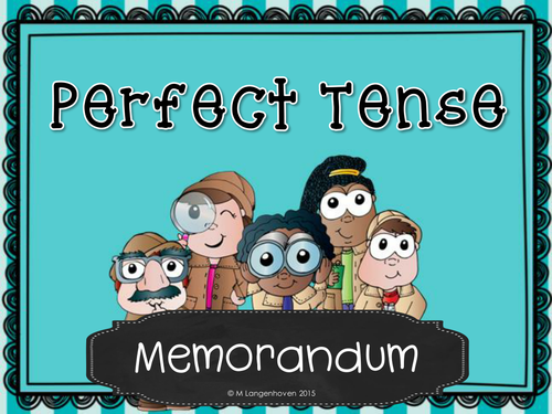 Perfect Tense Printables (Worksheets)