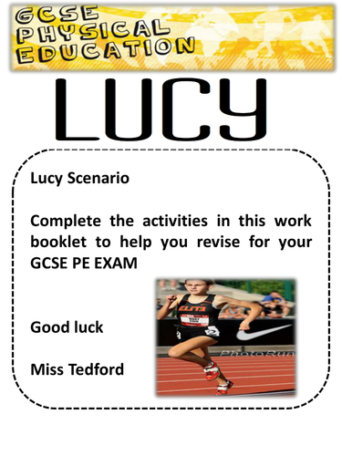 Lucy and John AQA GCSE PE 2016 Scenario. 2 booklets - one revision and one student activity booklet