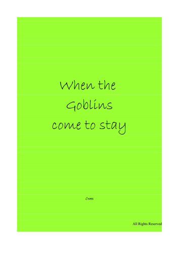 When the Goblins come to stay - group script - short mask workshop