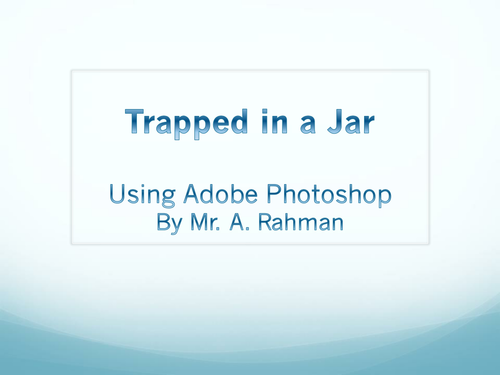 Photoshop: Trapped in a Jar