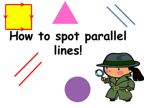 Full Practical WOW lesson for Parallel lines Year 3