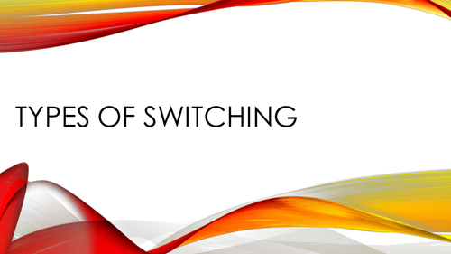Types of Switching (AS or A Level Computer Science).