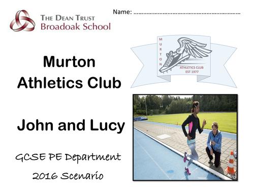 GCSE PE AQA  Scenario 2016 Murton Athletics Club - John and Lucy