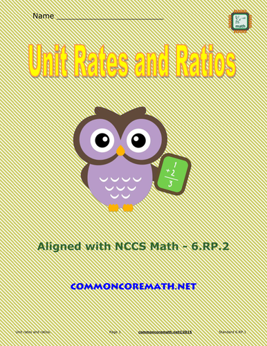 Unit Rates and Ratios - 6.RP.2