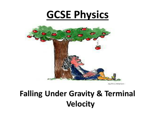 GCSE AQA Physics - Forces, gravity, Newtons 1st & 2nd Laws, Terminal velocity (20 slide ppt) & w/s