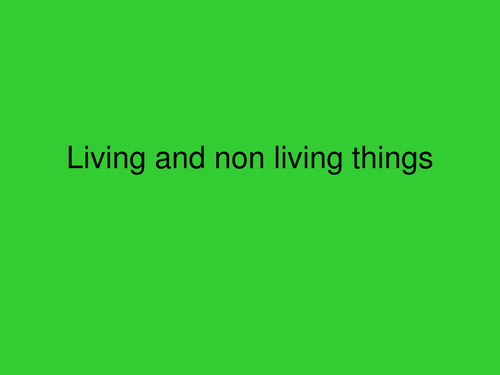 Living things - Science