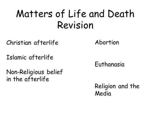 Matter's of life and death revision