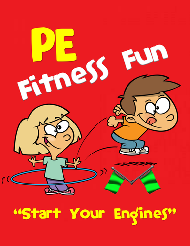 """PE Fitness Fun- """"Start your Engines"""""""