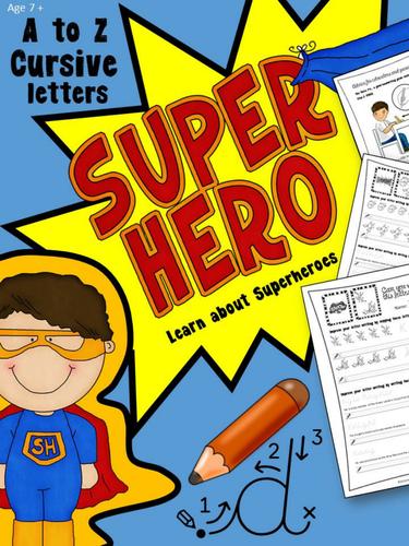 Superhero A to Z cursive handwriting worksheets, KS1 & KS2,  Years 3,4,5,6.