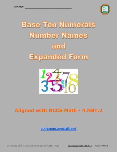 Base Ten Numerals, Number Names and Expanded Form - 4.NBT.2 by ...