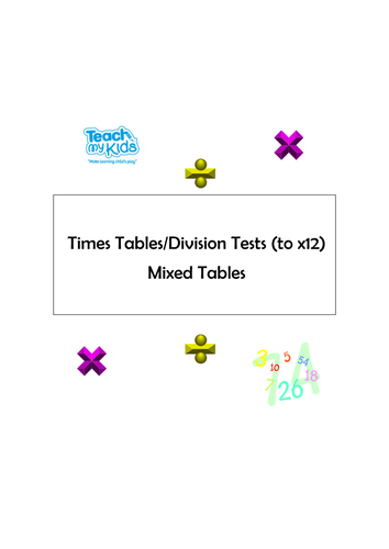 Times Tables/Division Tests, Mixed Tables, up to x12