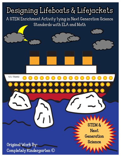 STEM: Designing Lifeboats & Lifejackets for Titanic CCSS