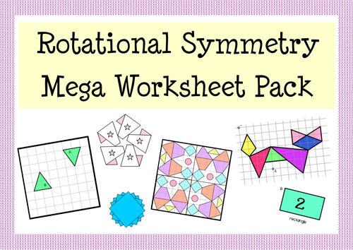 Rotational Symmetry Worksheet Activity Pack by MathspadUK – Rotation Worksheets
