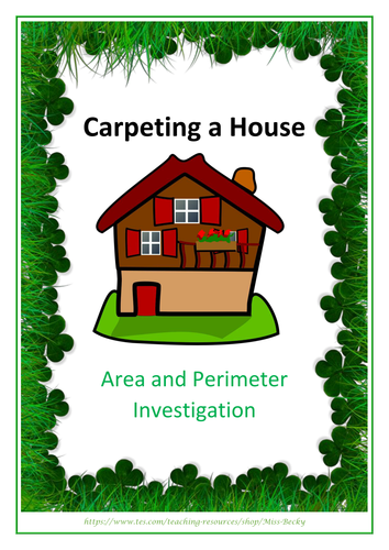 KS2 Investigation - Year 5/6 - Area and Perimeter  - Carpeting a House - Differentiated