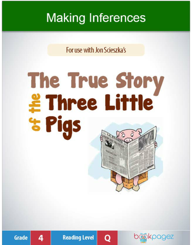 Making Inferences with The True Story of the Three Little Pigs, Fourth Grade