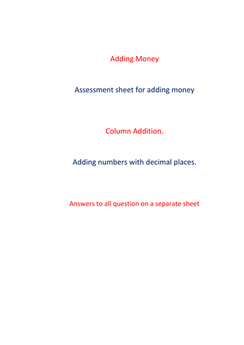 Adding money worksheet with decimal column addition. Pack #1 (36 Questions with Answers)