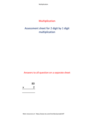 1 Digit by 2 digit multiplication.