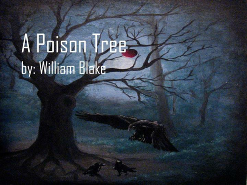 a review of william blakes story a poison tree Essays from bookrags provide great ideas for a poison tree by william blake essays and paper topics like essay view this student essay about a poison tree by william blake.