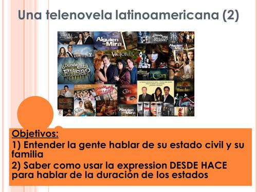 Una telenovela latinoamericana 2 - Listening relationships DESDE HACE