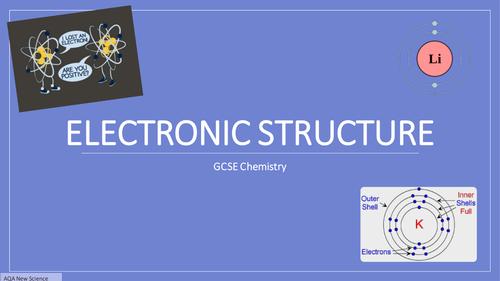 AQA GCSE Chemistry 2016 C1 Electronic Structure L4 FULL Lesson