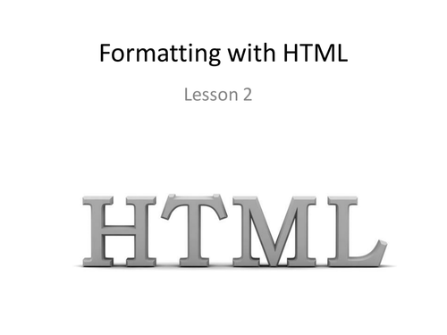Formatting with HTML Lesson 2