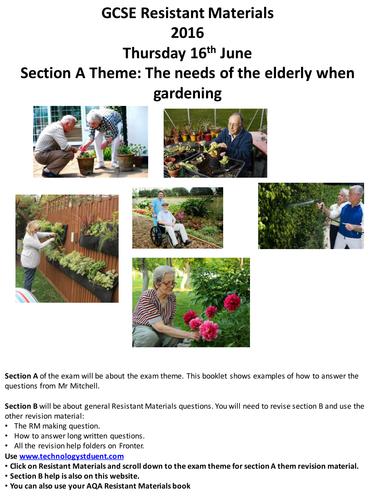 AQA GCSE Resistant Materials Exam theme 2016: The needs of the elderly when gardening.