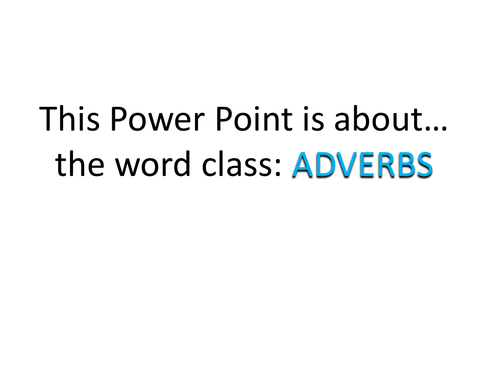 Grammar Explained: Adverbs