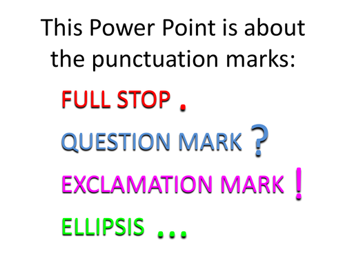 Punctuation Explained: Full Stop, Question & Exclamation Marks, Ellipsis