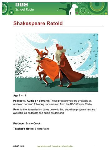 Teacher Notes for BBC School Radio's  Shakespeare Retold http://www.bbc.co.uk/programmes/p03dwshd