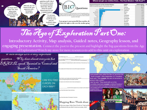 Age of Exploration Part 1: Introductory Activity, Big Questions, Map Analysis, Notes, Presentations