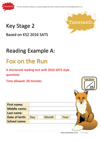KS2 SATS 2016 - Reading Comprehension - Fox on the Run