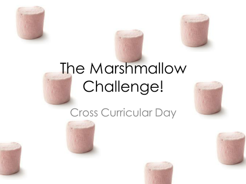 The Marshmallow challenge! Cross Curricular Day Activity